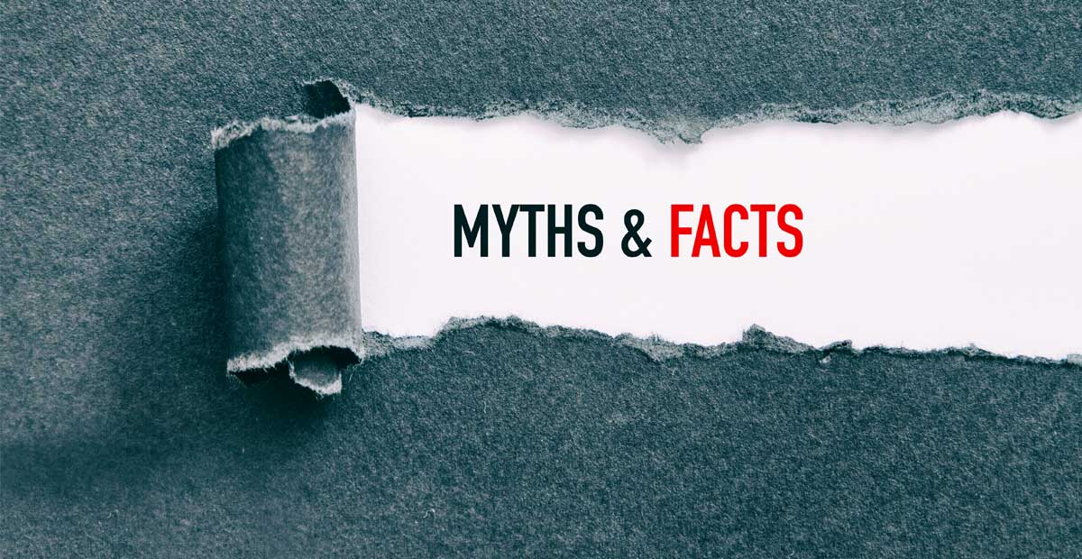 Myths and facts